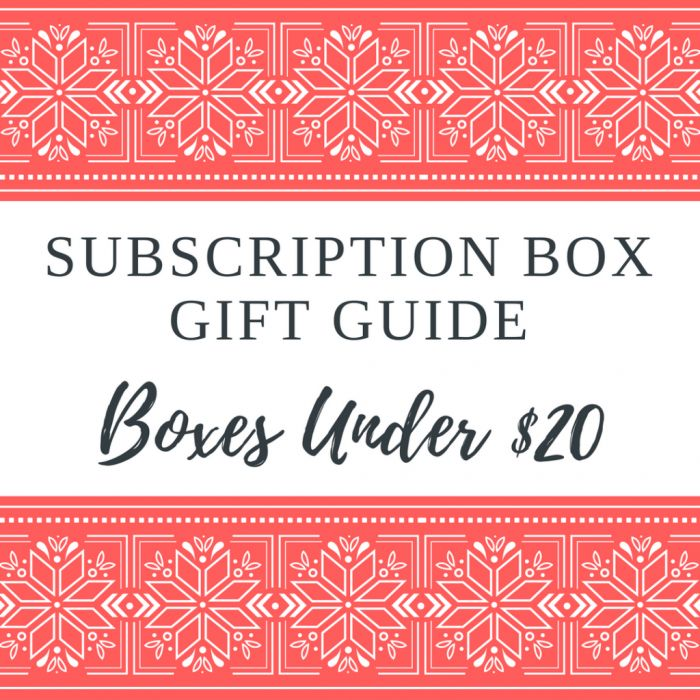 Subscription Box Gift Guide 2016 Boxes Under 20 Http
