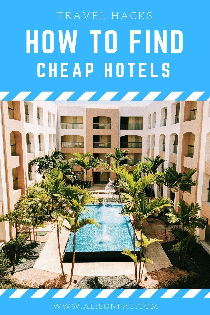 Where To Find Cheapest Hotels Secrets To Finding The Cheapest Hotels Travel Tips Travel Tips