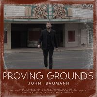 Proving Grounds by John Baumann