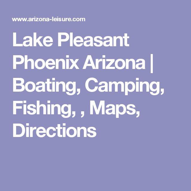 Lake Pleasant Phoenix Arizona | Boating, Camping, Fishing, , Maps, Directions