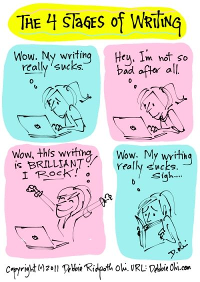 4 Stages Of Writing, by Debbie Ridpath Ohi - the most accurate comic on writing you'll ever find