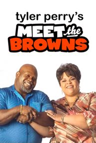 Tyler Perry - Meet the Browns (TV Show/Series)