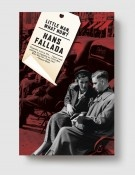 "Enjoying discovering Hans Fallada - ""Every Man Dies Alone"" & ""Little Man, What Now?"""