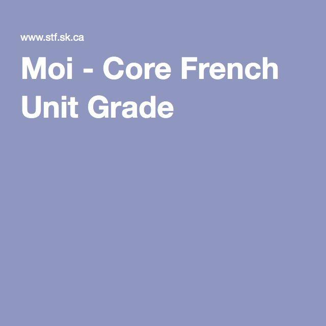 Moi - Core French Unit Grade 1