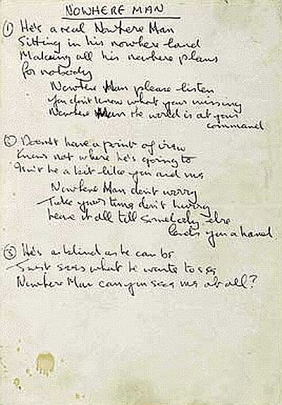 John Lennon's handwritten lyrics to the song - 'Nowhere Man'.  John Lennon claimed that he himself was the subject of the song. He wrote it after racking his brain in desperation for five hours, trying to come up with another song for 'Rubber Soul' (1965).