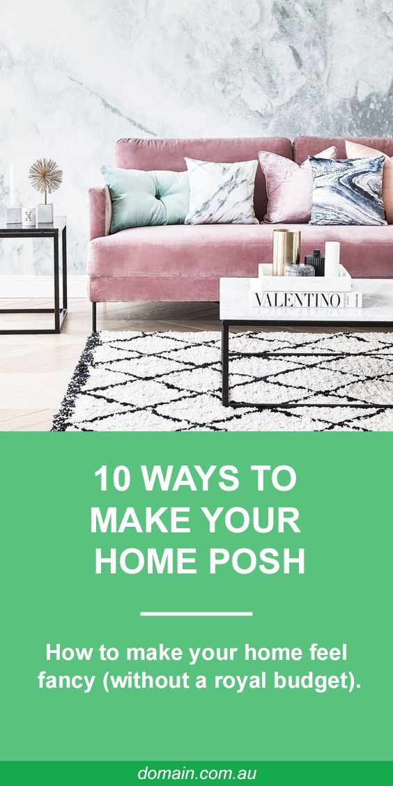 If your home is decidedly lacklustre due to a shortage of space or tired furnishings, don't despair. There are ways to make it feel special again on any budget – take a look at these ideas and you'll be feeling fancy in no time.