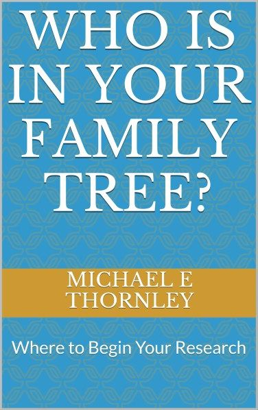 Thornley Genealogical Services Who is in Your Family Tree