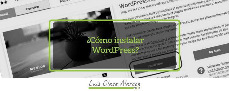 Cómo instalar WordPress? - luisolavea.xyz