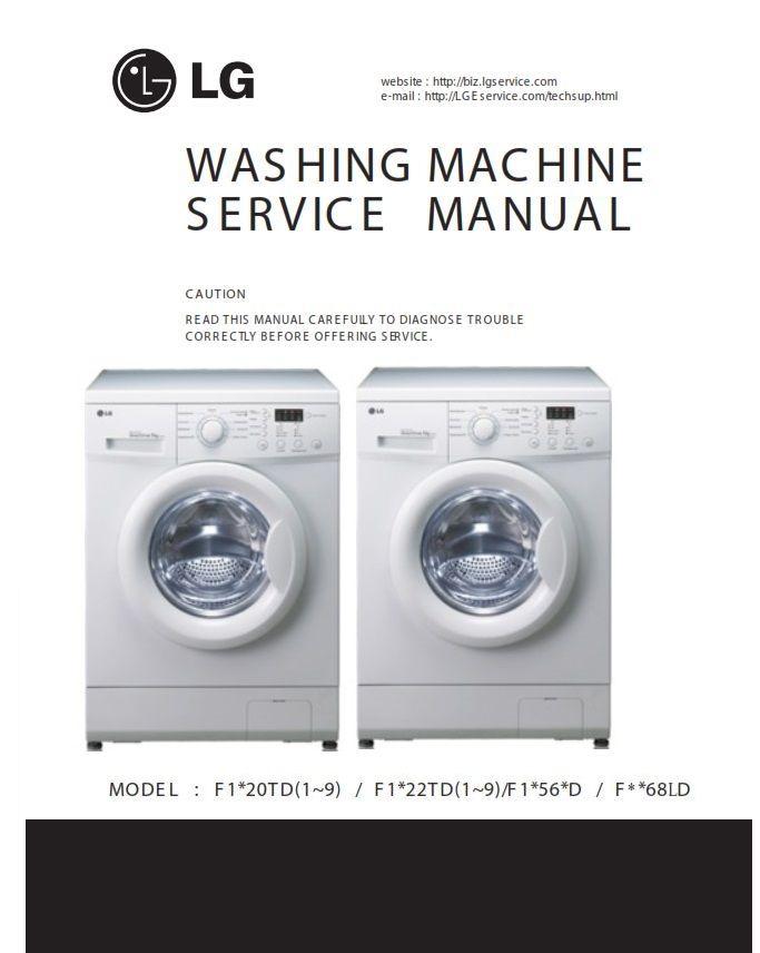 Lg F1068ld Washing Machine Service Manual And Repair Guide Washing Machine Washing Machine Service Washing Machine Installation