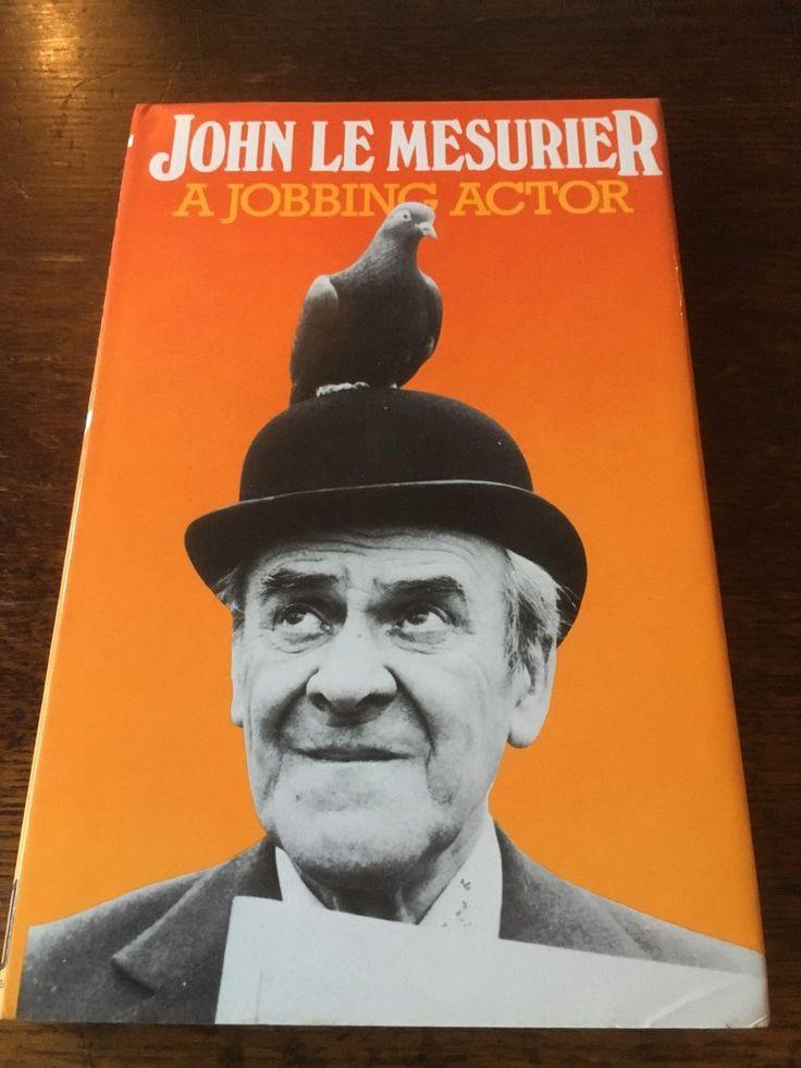 A Jobbing Actor - John Le Mesurier ISBN 0241110637 1984 Hardback Book