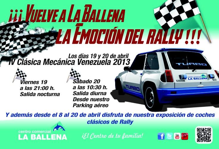 ¡¡¡VUELVE A LA BALLENA LA EMOCIÓN DEL RALLY!!     Los días 19 y 20 de abril: IV Clásica Mecánica Venezuela 2013     Viernes 19 a las 21:00 hrs: Salida nocturna.     Sábado 20 a las 10:30 hrs: Salida diurna desde nuestro parking aéreo.     Y además desde el 8 al 20 de abril disfruta de nuestra exposición de coches clásicos de Rally.     Evento: https://www.facebook.com/events/107308036132396/