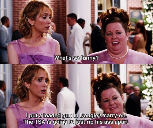 "Megan from ""Bridesmaids"" has to one of my favorite characters ever."