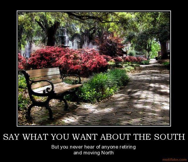 Spoken like a true southerner