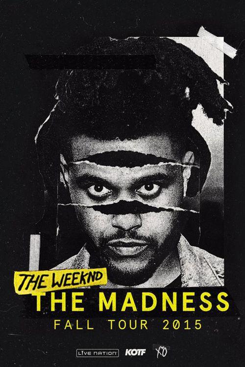 THE WEEKND W/ TRAVI$ SCOTT - THE MADNESS TOUR DATES