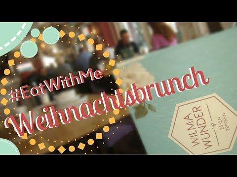 Regional trifft Saisonal - Weihnachtsbrunch im Wilma Wunder Heilbronn I #EatWithMe - YouTube