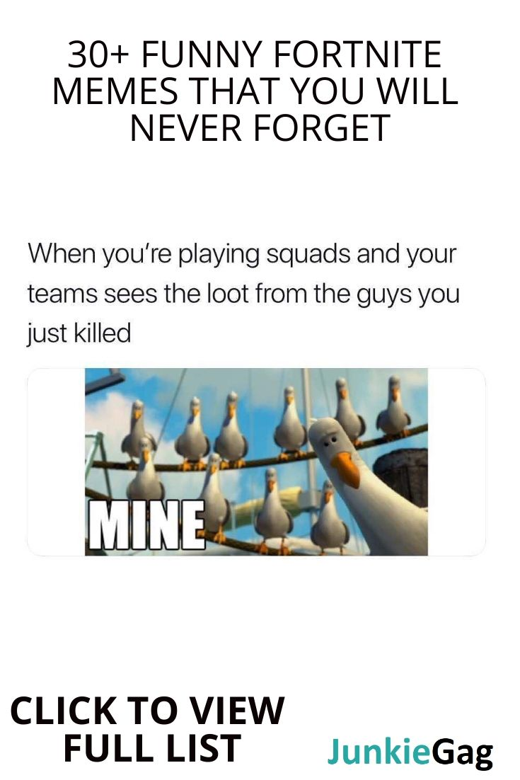 30 Funny Fortnite Memes That You Will Never Forget With Images Girlfriend Humor Funny Quotes Funny Memes