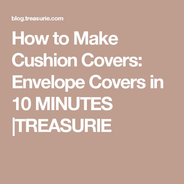 How to Make Cushion Covers: Envelope Covers in 10 MINUTES |TREASURIE