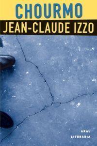 Chourmo / Jean-Claude Izzo ; traducción, Matilde Sáenz López