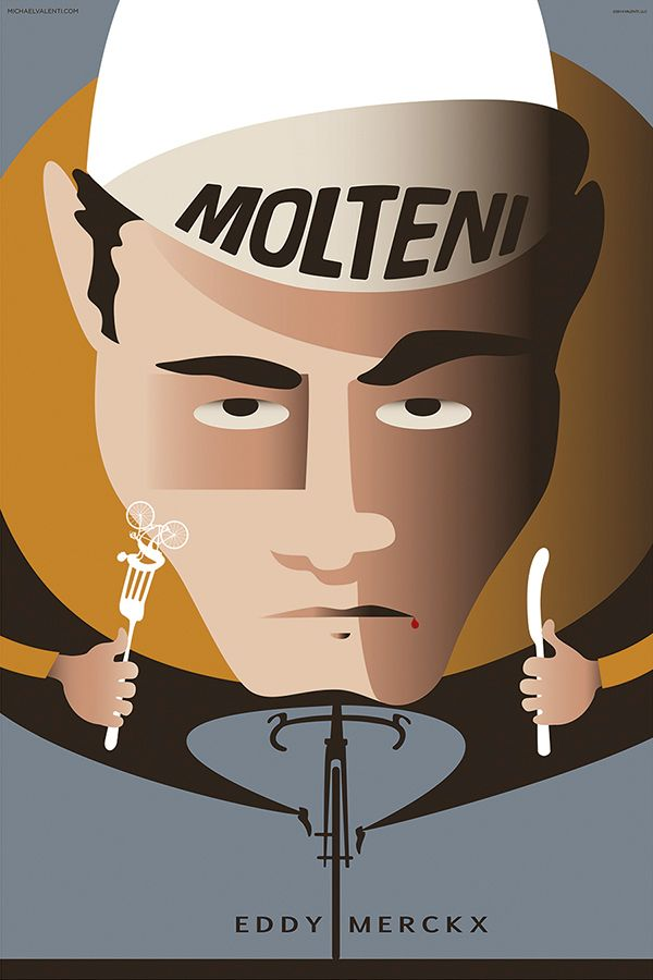 I'm an Eddy Merckx fan, who isn't. The world's all time greatest cyclist in a Cycling Art Print like you'v never seen before. http://michaelvalenti.com/product/merckx/