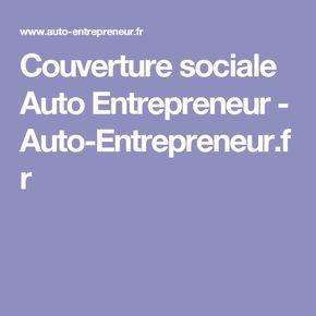 Couverture sociale Auto Entrepreneur - Auto-Entrepreneur.fr