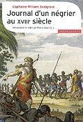 Journal d'un négrier au XVIIIe siècle, de Capitaine William Snelgrave - France Culture