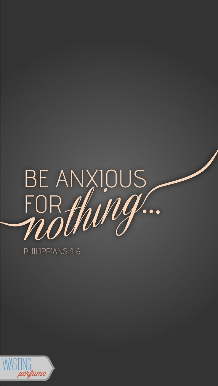 Happy thoughts :) Philippians 4:8 is just as soothing!