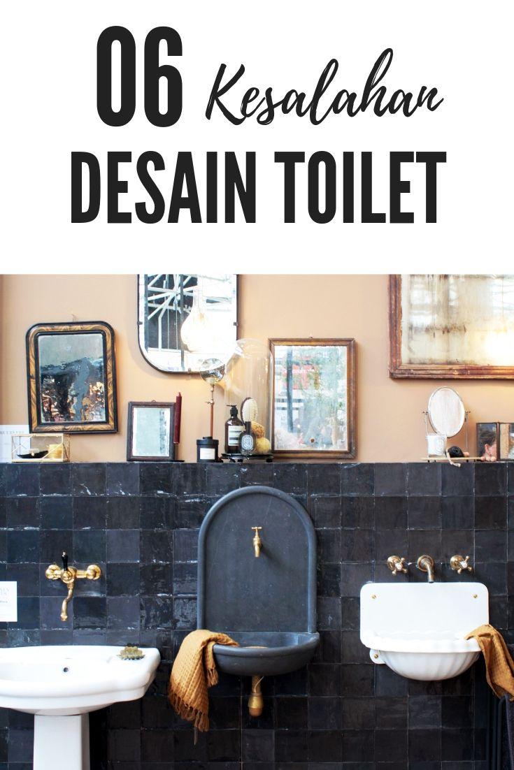 Kesalahan Umum Desain Toilet Dan Kamar Mandi Yang Biasa Terjadi