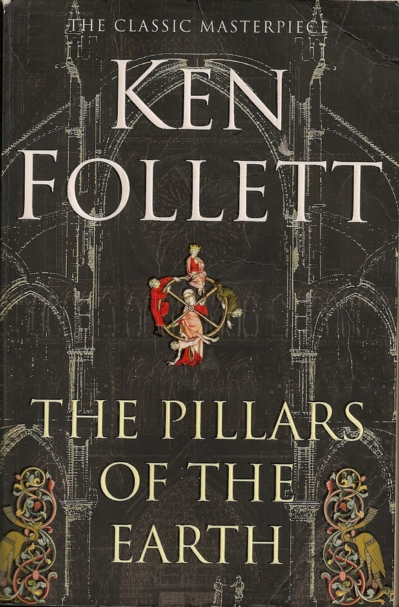 Pillars of the Earth by Ken Follet