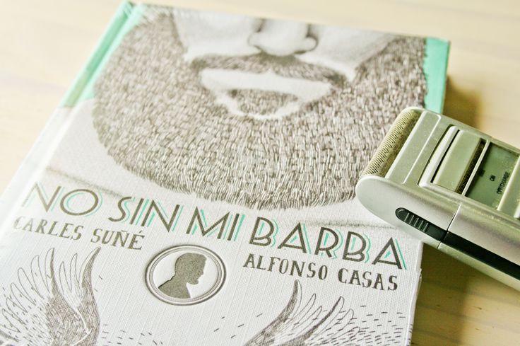 """¡Hola! Acabamos de aterrizar en Pinterest y nos estrenamos con estas recomendaciones de #libros que seguro que te solucionarán más de un #regalo esta #Navidad. El libro de la foto es """"No sin mi barba"""" de Carles Suñé e ilustrado por Alfonso Casas. ¿Quieres ver más? => http://kcy.me/29l86"""