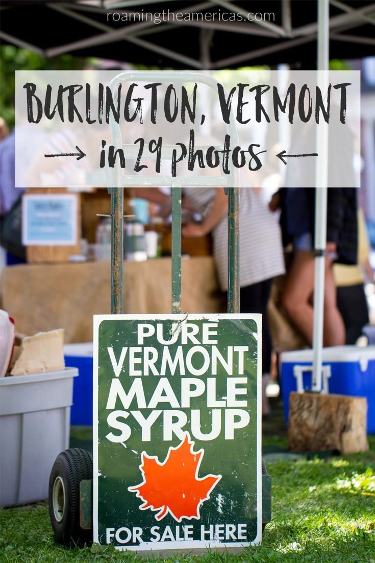 Travel photography of Burlington, Vermont - one of the best little towns in New England