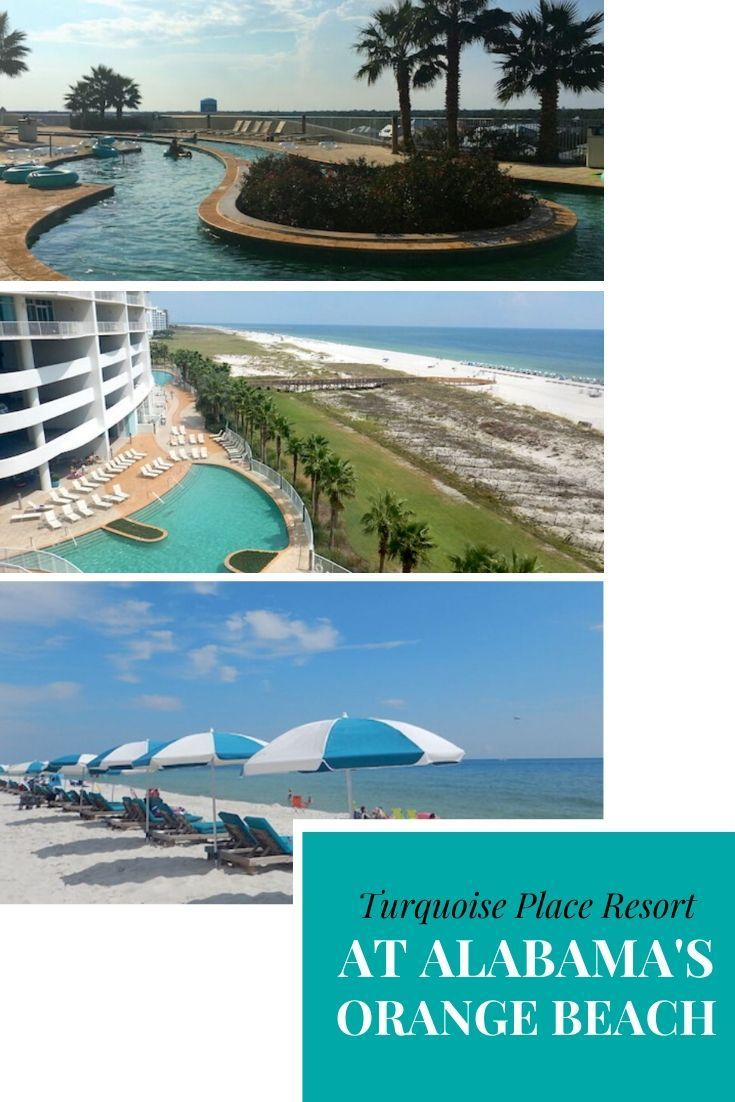 Turquoise Place Best Of Orange Beach Alabama Resorts A Review In 2020 Alabama Beaches Orange Beach Alabama Vacation Perfect Beach Vacation