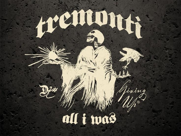 Tremonti Dust