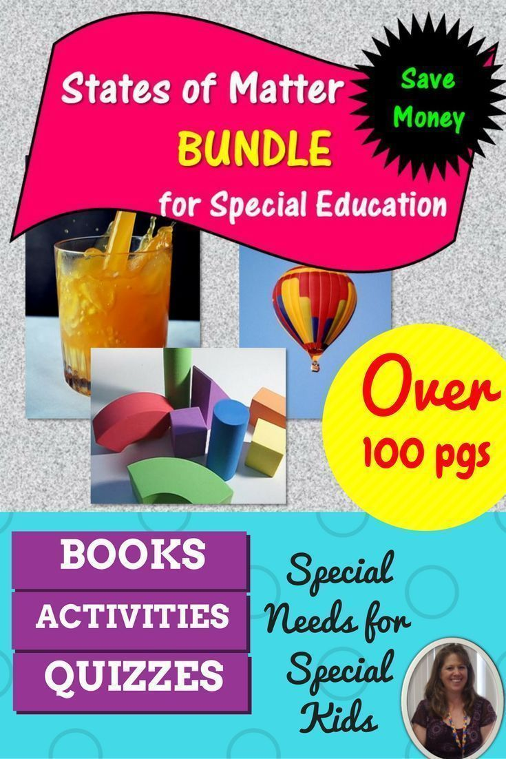 This science bundle contains over 130 pages of material covering the characteristics of solids, liquids, and gasses specifically designed for students with special learning needs, especially autism. Included:  books, circle maps, sorting activities, quizzes and more. #SPED #specialed #SpecialEducation #SpecialNeedsTeacher #lessonplans #science #statesofmatter #solidliquidgas #bundle