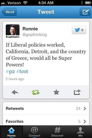 """""""If liberal policies worked, California, Detroit, and the country of Greece would all be Super Powers."""""""