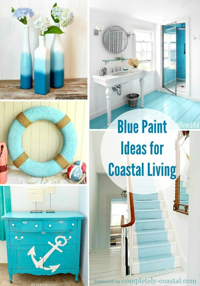 Bright Blue Paint Ideas For Coastal Living From Painted Wood Floor To Recycled Bottle