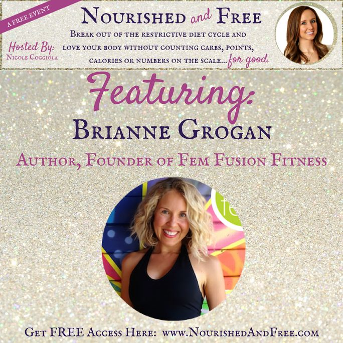 Stop dieting and nourish your mind body and soul - FREE online event to learn how! #nourishedandfree