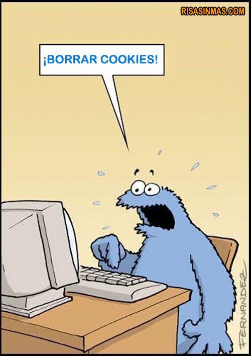 Borrar cookies...se quedó incrédulo Lucas el comegalletas.