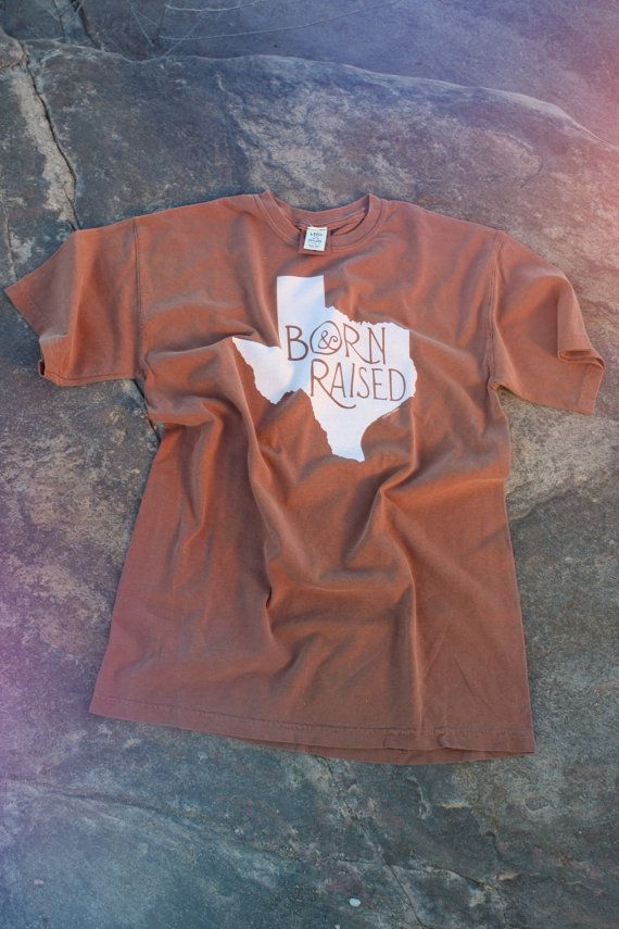 Texas Shirt. LARGE. Burnt Orange Texas Born & Raised Shirt. Comfort Colors. Longhorn shirt. UT Longhorns. University of Texas Tee. Hook 'Em!