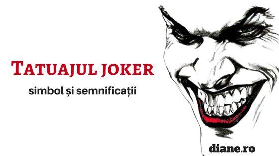 Tatuajul Joker- simbol și semnificație - diane.ro