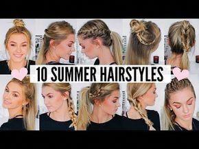 10 CUTE & EASY SUMMER HAIRSTYLES - YouTube #Easyhairstyles