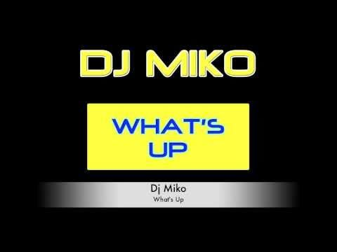 ▶ Dj Miko - What's Up - YouTube