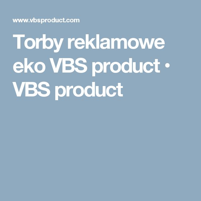 Torby reklamowe eko VBS product • VBS product