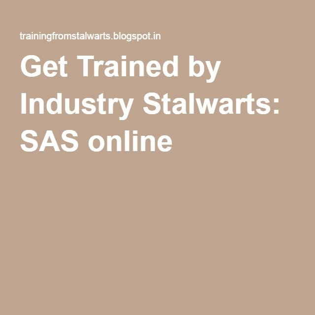 Get Trained by Industry Stalwarts: SAS online