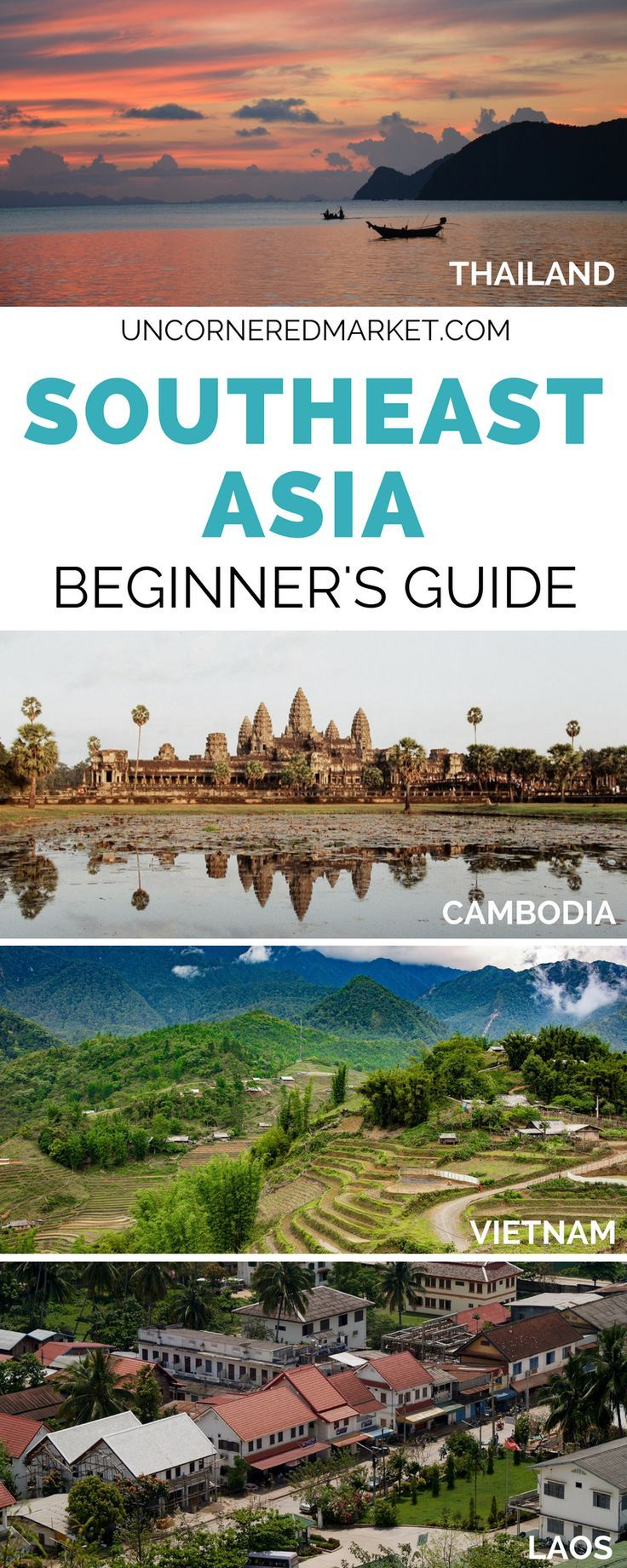The complete travel guide to Southeast Asia. Top cities and places to visit in Thailand, Cambodia, Vietnam and Laos + tips on plotting your itinerary, deciding when to go, and booking your accommodation. | Uncornered Market Travel Blog