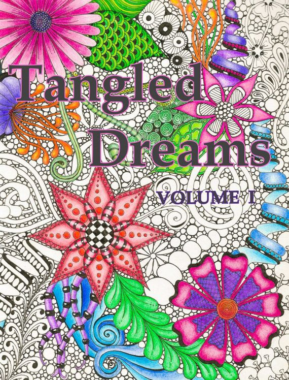 tangled dreams is coloring book for all ages inside youll find 20 full page illustrations that are fun whimsical and floral - Colouring For All
