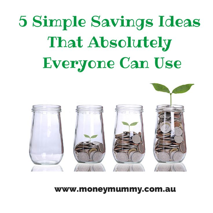 5 Simple Savings Ideas That Absolutely Everyone Can Use.  Put them in action and super charge your savings!