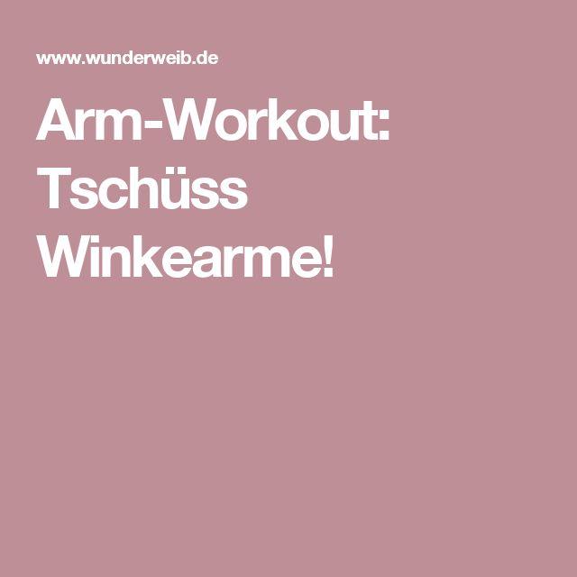 Arm-Workout: Tschüss Winkearme!