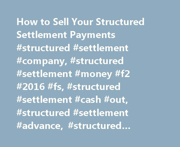 How to Sell Your Structured Settlement Payments #structured #settlement #company, #structured #settlement #money #f2 #2016 #fs, #structured #settlement #cash #out, #structured #settlement #advance, #structured #settlement #a… http://virginia.remmont.com/how-to-sell-your-structured-settlement-payments-structured-settlement-company-structured-settlement-money-f2-2016-fs-structured-settlement-cash-out-structured-settlement-advance-s/  Это видео недоступно. How to Sell Your Structured Settlement…