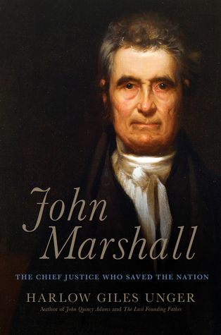 96 best supreme court images on pinterest book show supreme court john marshall the chief justice who saved the nation by harlow giles unger publisher info boston da capo press fandeluxe Gallery