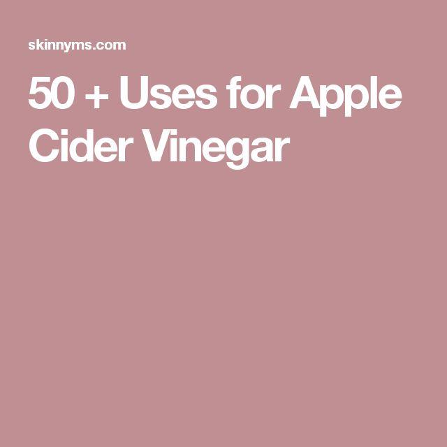50 + Uses for Apple Cider Vinegar
